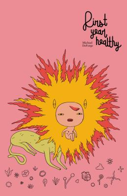 First Year Healthy, DeForge, Michael