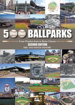 Image for 500 Ballparks: From Wooden Seats to Retro Classics