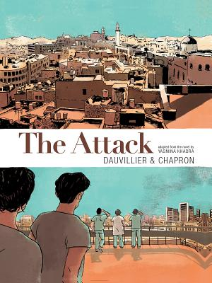 Image for ATTACK GRAPHIC NOVEL, THE ( ADAPTED FROM THE NOVEL BY YASMINA KHADRA )