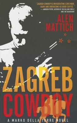 Image for Zagreb Cowboy A Marko della Torre Novel