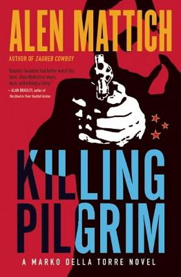 Image for Killing Pilgrim A Marko della Torre Novel