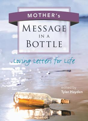 Image for Mother's Message in a Bottle (Loving Letters For Life)