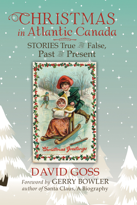 Image for Christmas In Atlantic Canada  Stories True False Past & Present