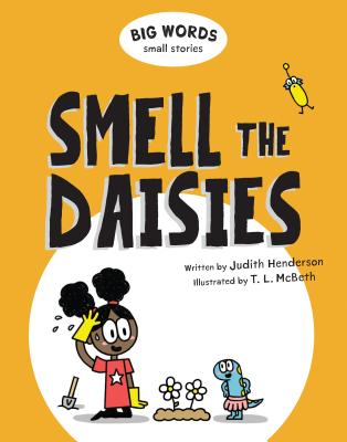 Image for Big Words Small Stories: Smell the Daisies