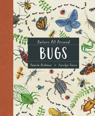 Image for NATURE ALL AROUND: BUGS