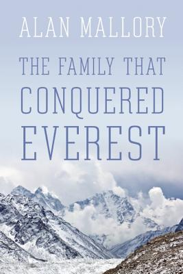 Image for The Family that Conquered Everest