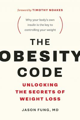 Image for The Obesity Code: Unlocking the Secrets of Weight Loss
