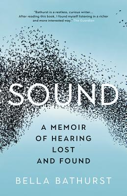 Image for SOUND: A MEMOIR OF HEARING LOST AND FOUND