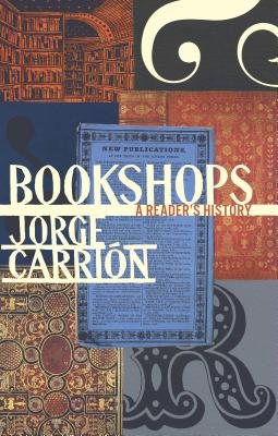 Image for Bookshops: A Reader's History (Biblioasis International Translation Series)