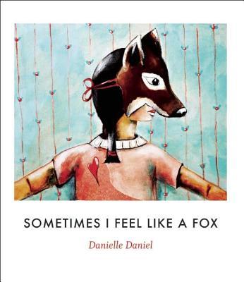 Image for Sometimes I Feel Like a Fox
