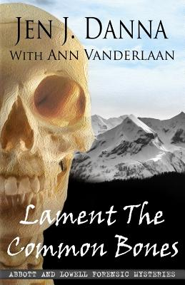 Image for Lament The Common Bones: Abbott and Lowell Forensic Mysteries Book 5