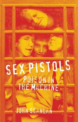 Image for Sex Pistols: Poison in the Machine