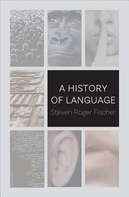 A History of Language, Steven Roger Fischer