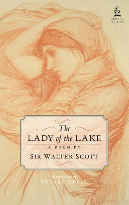 The Lady of the Lake, Kelly, Stuart; Scott, Sir Walter