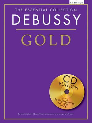Image for The Essential Collection: Debussy Gold: The Gold Series