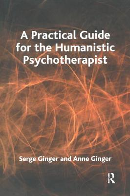 Image for A Practical Guide for the Humanistic Psychotherapist