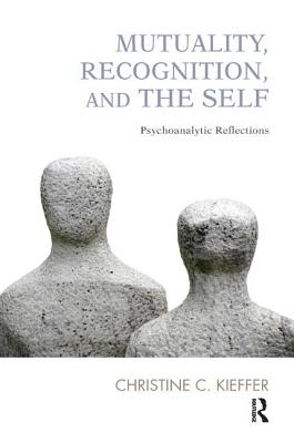 Image for Mutuality, Recognition and the Self: Psychoanalytic Reflections