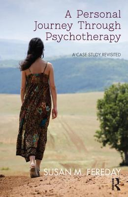 Image for A Personal Journey Through Psychotherapy: A Case Study Revisited