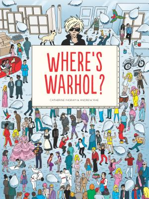 Image for Where's Warhol?: Take a journey through art history with Andy Warhol!