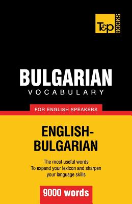 Bulgarian vocabulary for English speakers - 9000 words, Taranov, Andrey
