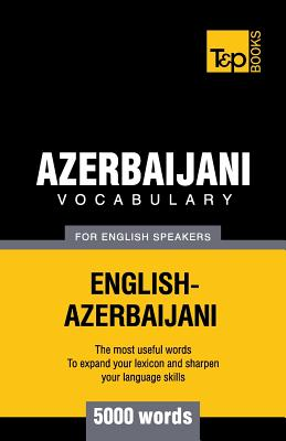 Azerbaijani vocabulary for English speakers - 5000 words, Taranov, Andrey