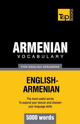 Armenian vocabulary for English speakers - 5000 words, Taranov, Andrey