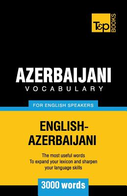 Azerbaijani vocabulary for English speakers - 3000 words, Taranov, Andrey