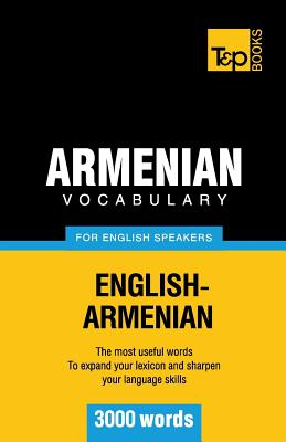 Armenian vocabulary for English speakers - 3000 words, Taranov, Andrey