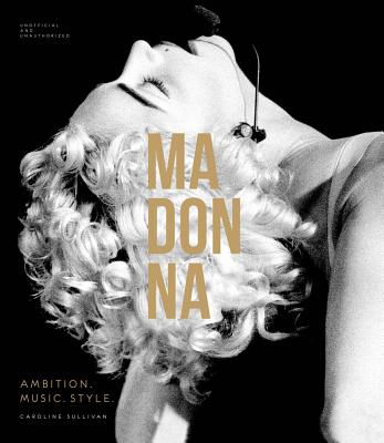 Image for Madonna: Ambition. Music. Style.