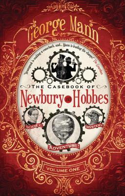 The Casebook of Newbury & Hobbes (Newbury & Hobbes Investigation)