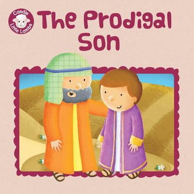 Image for The Prodigal Son (Candle Little Lambs)