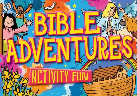 Bible Adventures (Activity Fun), Dowley, Tim