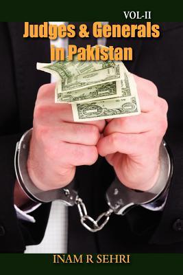 Judges & Generals In Pakistan - Volume II, Sehri, Inam R