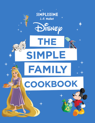 Image for Disney the Simple Family Cookbook