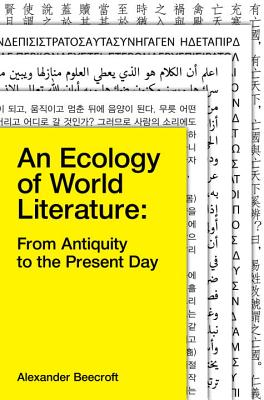 Image for An Ecology of World Literature: From Antiquity to the Present Day