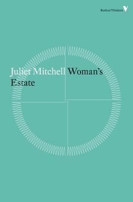 Image for Woman's Estate (Radical Thinkers)