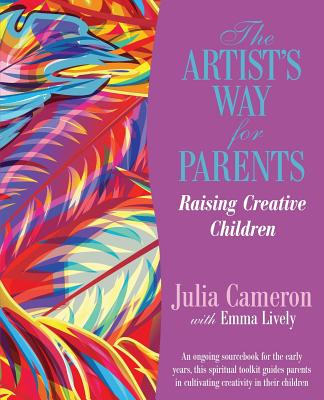 Image for The Artist's Way for Parents: Raising Creative Children
