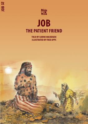 Image for Job: The Patient Friend (Bible Wise)