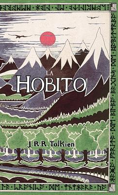 Image for La Hobito, a?, Tien kaj Reen: The Hobbit in Esperanto (Esperanto Edition)