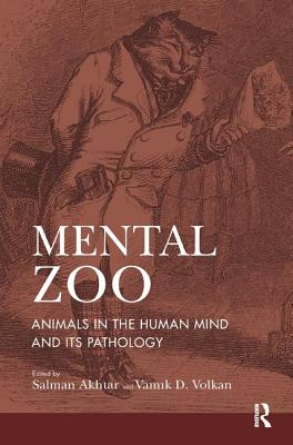 Image for Mental Zoo: Animals in the Human Mind and its Pathology