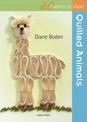 Image for Quilled Animals (Twenty to Make)