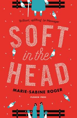 Image for Soft in the Head