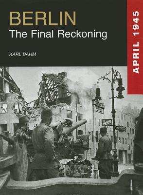 Image for Berlin: The Final Reckoning