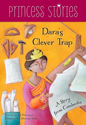 Image for Dara's Clever Trap: A Story from Cambodia (Princess Stories)