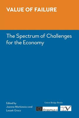 Image for Value of failure: The Spectrum of Challenges for the Economy