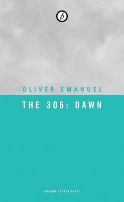 The 306: Dawn, Emanuel, Oliver