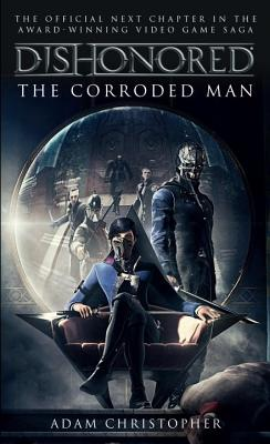 Image for Dishonored - The Corroded Man