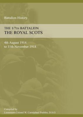 Image for 1/7th BATTALION THE ROYAL SCOTS 4th August 1914 to 11 November 1918
