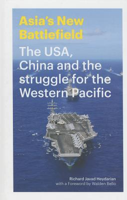 Image for Asia's New Battlefield: US, China and the Struggle for the Western Pacific