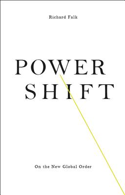 Image for Power Shift: On the New Global Order